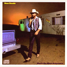 Won't Be Blue Anymore mp3 Album by Dan Seals