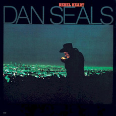Rebel Heart mp3 Album by Dan Seals