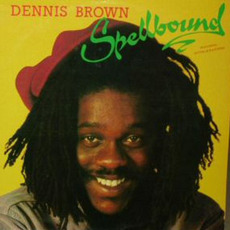 Spellbound mp3 Album by Dennis Brown