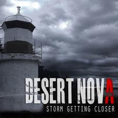 Storm Getting Closer mp3 Album by Desert Nova