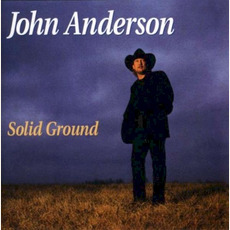 Solid Ground mp3 Album by John Anderson