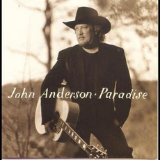 Paradise mp3 Album by John Anderson
