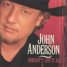Nobody's Got It All mp3 Album by John Anderson
