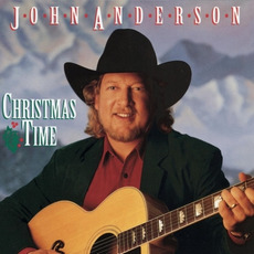 Christmas Time mp3 Album by John Anderson