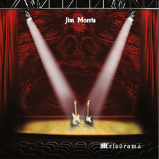 Melodrama mp3 Album by Jim Morris