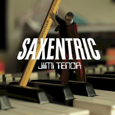 Saxentric mp3 Album by Jimi Tenor