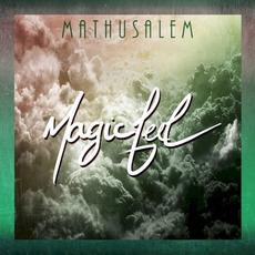 Magic Feel mp3 Album by Mathusalem