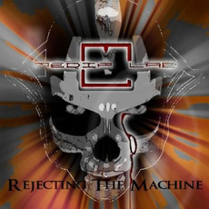 Rejecting the Machine mp3 Album by Media Lab