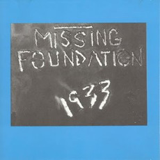 1933 Your House Is Mine mp3 Album by Missing Foundation