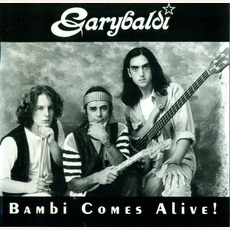 Bambi Comes Alive! mp3 Album by Garybaldi