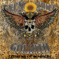 Citizens of Nowhere mp3 Album by Gypsy Chief Goliath