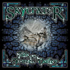 Tale of the Frozen Valley mp3 Album by Skycrater