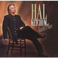 Lucky Man mp3 Album by Hal Ketchum