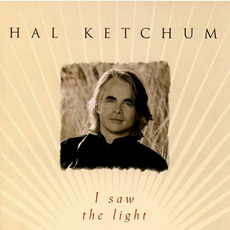 I Saw the Light mp3 Album by Hal Ketchum