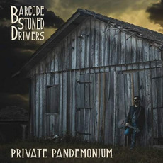 Private Pandemonium mp3 Album by Barcode Stoned Drivers