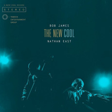 The New Cool (Japanese Edition) mp3 Album by Bob James & Nathan East