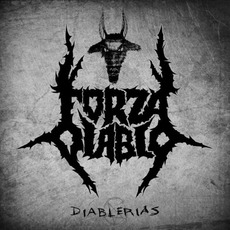 Diablerias mp3 Album by Forza Diablo
