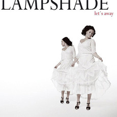 Let's Away mp3 Album by Lampshade