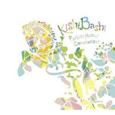 Philosophize! Chemicalize! mp3 Album by Kishi Bashi