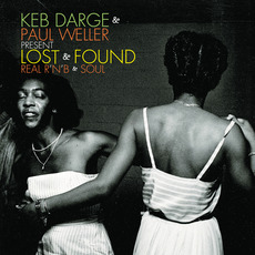 Keb Darge & Paul Weller Present Lost & Found: Real R'n'B & Soul mp3 Compilation by Various Artists