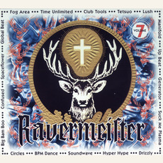 Ravermeister, Volume 7 by Various Artists