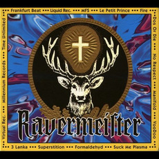 Ravermeister, Volume 1 mp3 Compilation by Various Artists