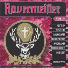 Ravermeister, Volume 14 by Various Artists