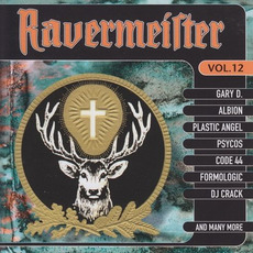 Ravermeister, Volume 12 by Various Artists