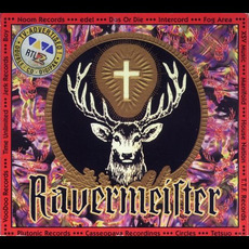 Ravermeister, Volume 6 mp3 Compilation by Various Artists