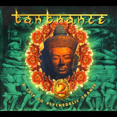 Tantrance 2: A Trip to Psychedelic Trance mp3 Compilation by Various Artists