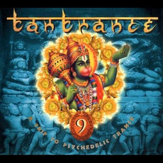 Tantrance 9: A Trip to Psychedelic Trance mp3 Compilation by Various Artists