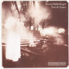 Tour de Trance (Remastered) mp3 Album by Emma Myldenberger