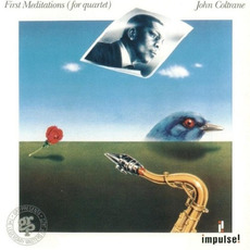 First Meditations (for quartet) (Remastered) mp3 Album by John Coltrane