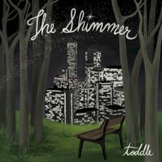 The Shimmer mp3 Album by toddle