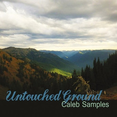 Untouched Ground mp3 Album by Caleb Samples