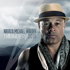 Thunder 2013 mp3 Album by Narada Michael Walden