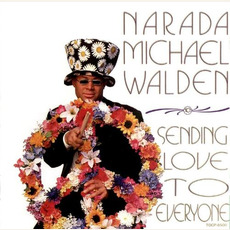 Sending Love To Everyone mp3 Album by Narada Michael Walden