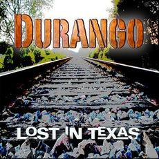 Lost in Texas mp3 Album by Durango