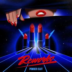 Reworks mp3 Album by Powder Slut