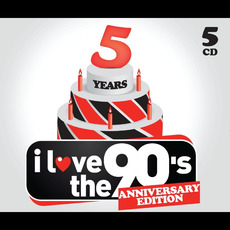 I Love the 90's (Anniversary Edition) mp3 Compilation by Various Artists