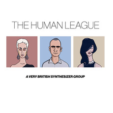 A Very British Synthesizer Group mp3 Artist Compilation by The Human League