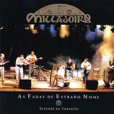 As fadas de estraño nome (Spanish Edition) mp3 Live by Milladoiro