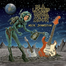 In a Locked Room on the Moon mp3 Album by Nick Johnston