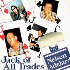 Jack Of All Trades mp3 Album by Nelsen Adelard