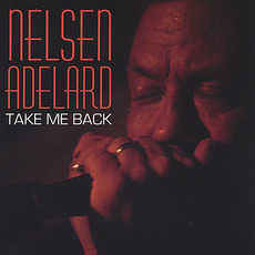 Take Me Back mp3 Album by Nelsen Adelard
