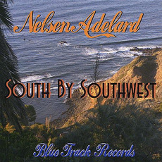 South By Southwest mp3 Album by Nelsen Adelard