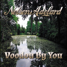 Voodou By You mp3 Album by Nelsen Adelard