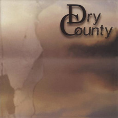 Dry County mp3 Album by Dry County