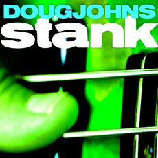 Stank mp3 Album by Doug Johns