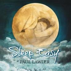 Sleep Easy mp3 Album by Paul Lawler